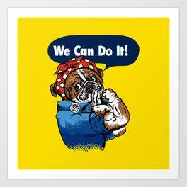 We Can Do It English Bulldog Art Print