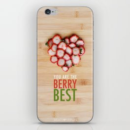 You are the Berry Best iPhone Skin