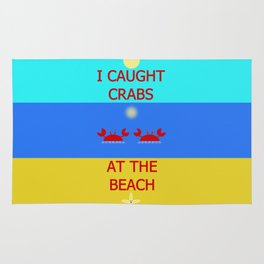 I Caught Crabs At The Beach Rug