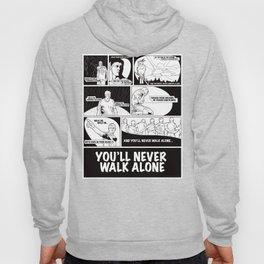 You'll Never Walk Alone Hoody