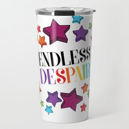 Endless Despair Travel Mug