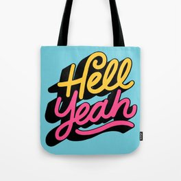 hell yeah 002 x typography Tote Bag
