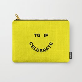 TGIF Celebrate Carry-All Pouch