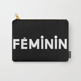 FÉMININ Carry-All Pouch
