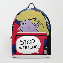 Trump Stop Tweeting Backpack