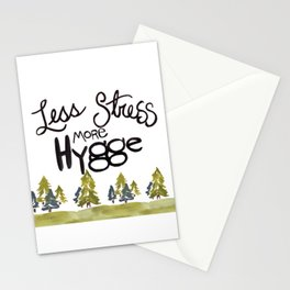 Less stress more Hygge Stationery Cards