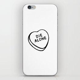 Die Alone iPhone Skin