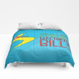 With Great Powers Comes Great Electricity Bills Comforters