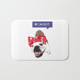 We Can Do it! Rosie the Bulldog Bath Mat