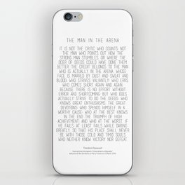 The Man In The Arena by Theodore Roosevelt 2 #minimalism iPhone Skin