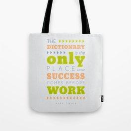 Work Before Success - Mark Twain Quote Tote Bag