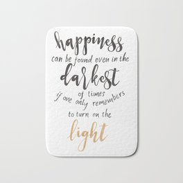 Dumbledore Quote   Happiness can be found...   Watercolor Bath Mat