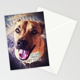 My Best Friend is a Pit Bull Stationery Cards