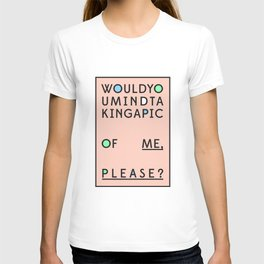 Would you mind? T-shirt