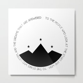 to the people who look at the stars and wish Metal Print