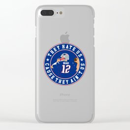 they hate us cause they ain't us Clear iPhone Case