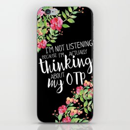 Thinking About My OTP iPhone Skin