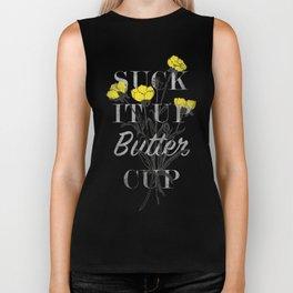 Suck it Up Buttercup Biker Tank