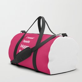I Wear Heels Funny Quote Duffle Bag