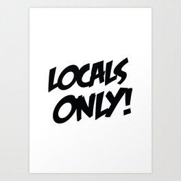 Eldem Local Only Print Art Print