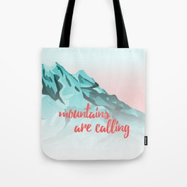 Mountains Are Calling Typography Design Tote Bag