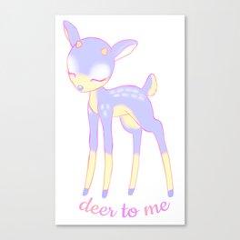 Deer to me Canvas Print