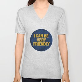 I can be Very Friendly Vintage print  Unisex V-Neck