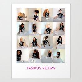 Fashion Victims Art Print