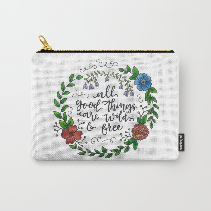 All Good Things Carry-All Pouch
