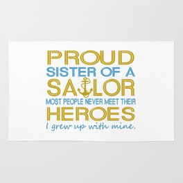 Proud sister of a sailor Rug