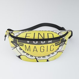 Find Your Magic Fanny Pack