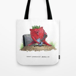 What Woodchuck Berry Do Tote Bag