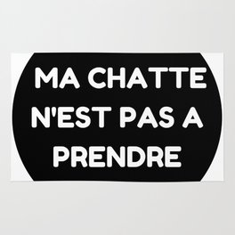 """Ma chatte n'est pas a prendre - """" My P**** is not up for grabs"""" Rug"""