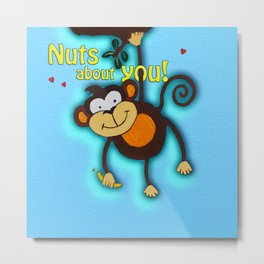 Nuts About You! Metal Print