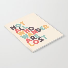 Retro Not All Who Wander Are Lost Typography Notebook