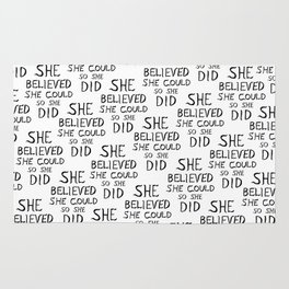 She Believed She Could So She Did Rug