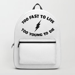 Too Fast To Live Too Young To Die Punk Rock Flash - Black Backpack
