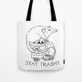 Stay Trashy Tote Bag