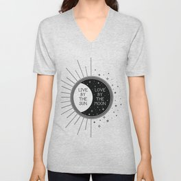 Live by the Sun Love by the Moon Unisex V-Neck