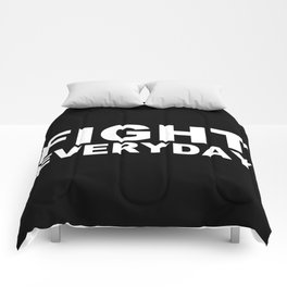 Fight Everyday Comforters