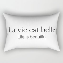 La vie est belle Rectangular Pillow