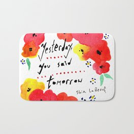 Shia Labeouf Motivational Typography with Flowers Bath Mat