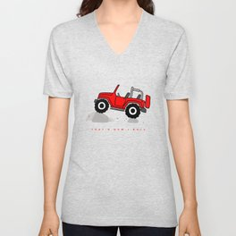 That's how I roll - Red Jeep Unisex V-Neck