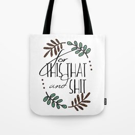 For This, That and Shit Shoulder Shopping Bag Tote Bag