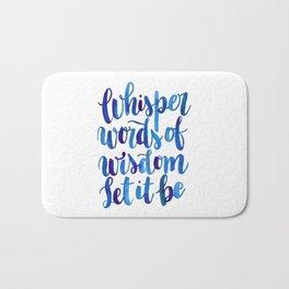 Let it be Watercolor Quote Bath Mat