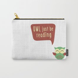 Owl Just Be Reading Carry-All Pouch