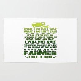 I'm a farmer till I die Rug