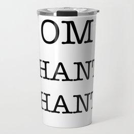 OM SHANTI SHANTI Travel Mug
