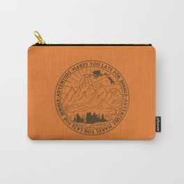 adventure makes you late for dinner x typography Carry-All Pouch