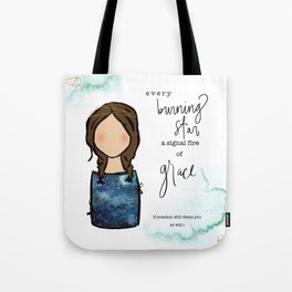 A Signal Fire of Grace Tote Bag